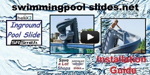 Helix2 Pool Slide Installation and Assembly Guide